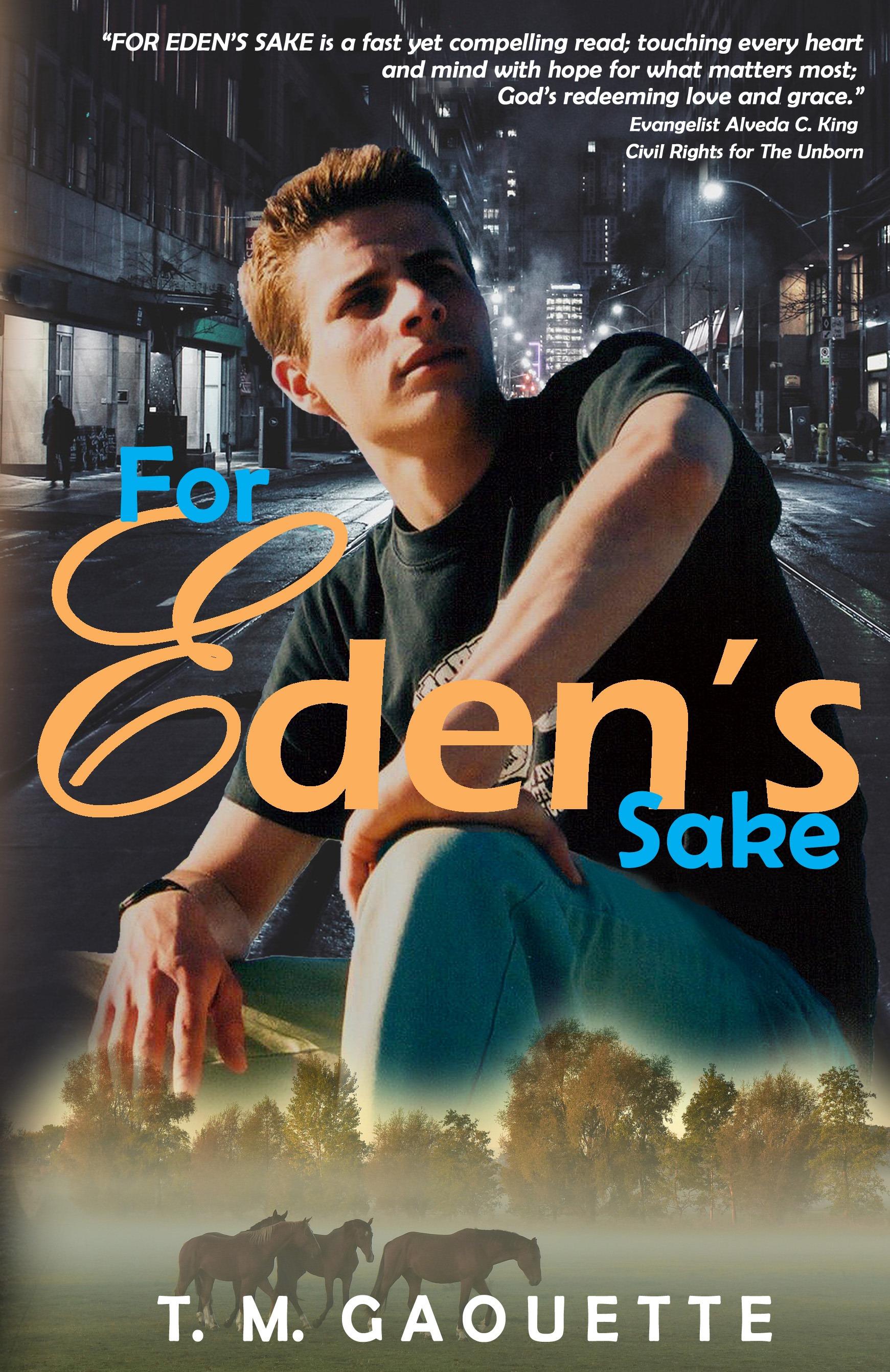 For Eden's Sake